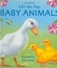 Baby Animals Lift-The-Flap - Alastair Smith, John Butler