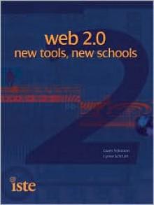 Web 2.0: New Tools, New Schools - Gwen Solomon