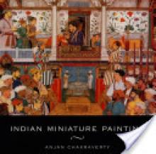 Indian Miniature Painting - Anjan Chakraverty
