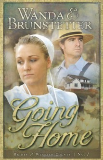 Going Home - Wanda E. Brunstetter