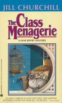 The Class Menagerie - Jill Churchill
