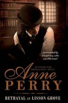 Betrayal at Lisson Grove - Anne Perry