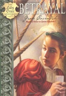 Betrayal - Grace Cavendish, Patricia Finney, Jan Burchett, Sara Vogler