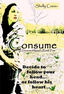 Consume - Shelly Crane