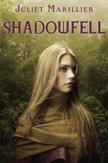 Shadowfell - Juliet Marillier