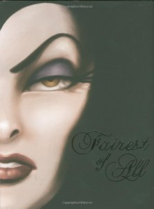 Fairest of All: A Tale of the Wicked Queen - Serena Valentino