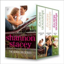 Kowalski Series Bundle 1: Exclusively Yours\Undeniably Yours\Yours To Keep (The Kowalskis) - Shannon Stacey