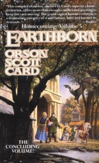 Earthborn (Homecoming) - Orson Scott Card