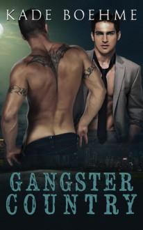 Gangster Country - Kade Boehme