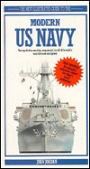 The New Illustrated Guide To The Modern Us Navy - John Jordan