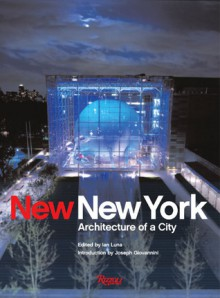 New New York: Architecture of a City - Ian Luna