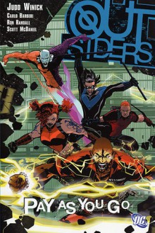 Outsiders, Vol. 6: Pay as You Go - Judd Winick, Carlo Barberi, Ron Randall, Scott McDaniel