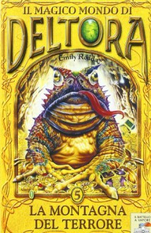 La montagna del terrore (Brossura) - Emily Rodda, Michelangelo Miani