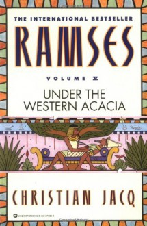 Ramses: Under the Western Acacia - Christian Jacq, Mary Feeney