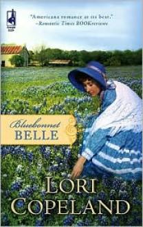 Bluebonnet Belle - Lori Copeland