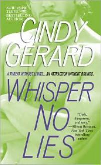 Whisper No Lies (Black Ops, #3) - Cindy Gerard
