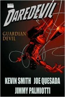 Daredevil: Guardian Devil - Kevin Smith, Joe Quesada