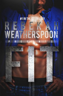 Fit - Rebekah Weatherspoon