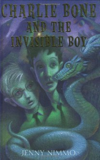 Charlie Bone and the Invisible Boy - Jenny Nimmo