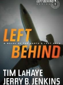 Left Behind - Jerry B. Jenkins,Tim LaHaye
