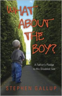 What About the Boy? - Stephen Gallup