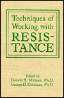 Techniques of Working with Res - Donald Milman, Donald Milman