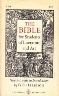 The Bible for Students of Literature and Art - G.B. Harrison