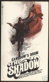 Gangdom's Doom - Walter B. Gibson, Walter B. Gibson