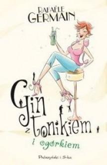 Gin z tonikiem i ogórkiem - Germain Rafaele