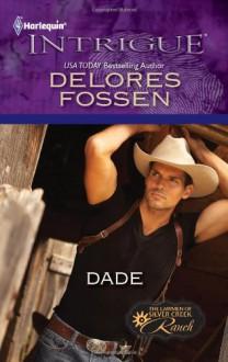 Dade - Delores Fossen