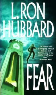 Fear - L. Ron Hubbard