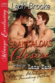 Scandalous Desire - Leah Brooke, Lana Dare