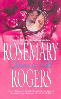 Return To Me - Rosemary Rogers