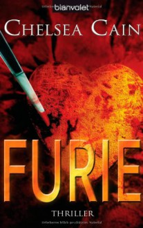 Furie: Thriller - Chelsea Cain