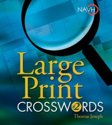 Large Print Crosswords #2 - Thomas Joseph