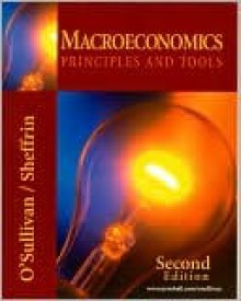 Macroeconomics: Principles and Tools with Active Learning CD - Arthur O'Sullivan, Steven M. Sheffrin
