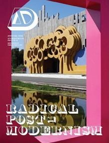 Radical Post-Modernism - Charles Jencks, Sean Griffiths, Charles Holland, Sam Jacob