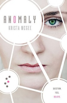 Anomaly - Krista McGee