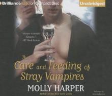The Care and Feeding of Stray Vampires - Molly Harper, Amanda Ronconi