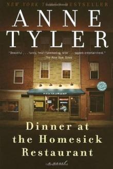 Dinner at the Homesick Restaurant: A Novel (Ballantine Reader's Circle) - Anne Tyler