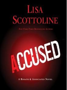 Accused (Rosato & Associates, #12) - Lisa Scottoline, January LaVoy