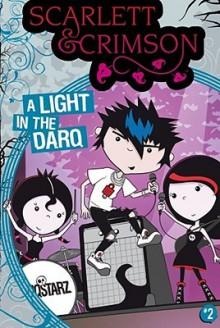 A Light in the Darq - David Cody Weiss, Bobbi J.G. Weiss, Shane L. Johnson