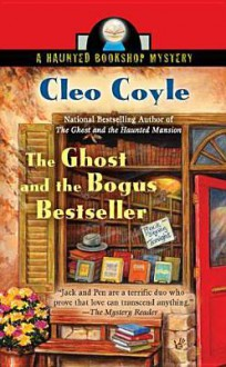 The Ghost and the Bogus Bestseller - Alice Kimberly