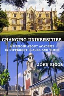 Changing Universities - John Biggs