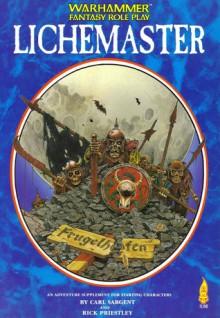 Lichemaster (Warhammer Fantasy Role Play) - Carl Sargent, Rick Priestley