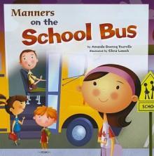Manners on the School Bus - Amanda Doering Tourville, Chris Lensch