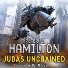 Judas Unchained - John Lee, Peter F. Hamilton