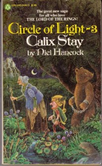 Calix Stay (Circle of Light, #3) - Niel Hancock