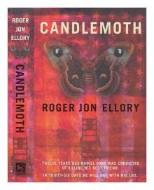 Candlemoth - R.J. Ellory
