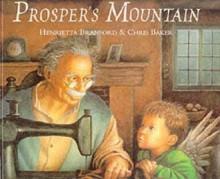 Prosper's Mountain - Henrietta Branford